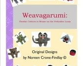 Weavagarumi  Plushie Critters to Weave on the Potholder Loom by Noreen Crone-Findlay