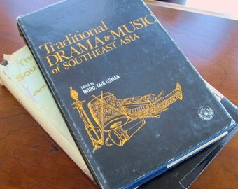 Traditional Drama and Music Southeast Asia  1974  Mohd Taib Osman Beautifully illustrated! Shadow Puppets Music Theater