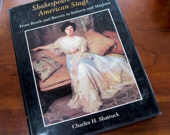 Shakespeare on the American Stage Vol 2  Charles H Shattuck 1987. Coffee Table Hardcover. Illustrated.  History. Theater. Drama. Stage.