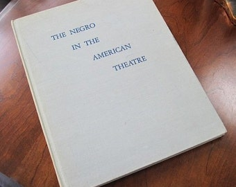 Negro in the American Theatre  1947  Edith J. R. Isaacs AfroAmerican Theater Black Theater Illustrated Federal Theatre Project Theatre Arts