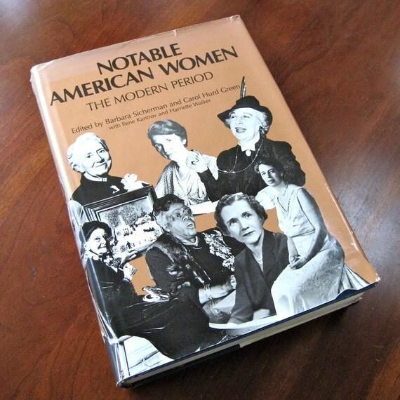 Notable American Women  Biographies 1980 Reference book  442 women eds. Sicherman & Green