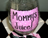 Pink Mommy's Juice Wine Glass