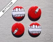 RED TEETH - set of 4 pin back buttons