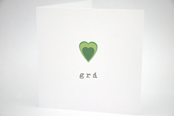 Love Card -Gra - Irish Languge Card - Green Heart Print - Irish translation Printed on Back - Made in Ireland
