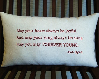 Bob Dylan, Forever Young- Customizable Lyric Pillow