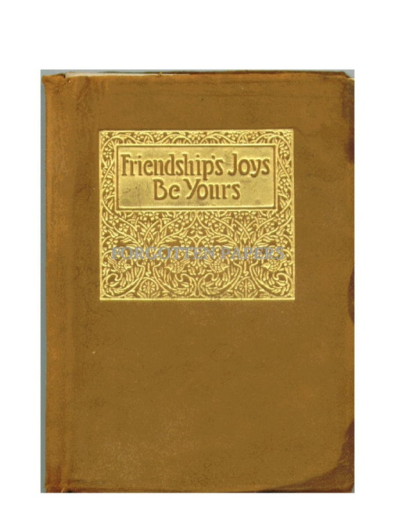 RESERVED - Friendship's Joys Be Thine - Wonderful Rare 1912 First Edition Book of Poetry and Quotes - Embossed Gold on Leather Cover