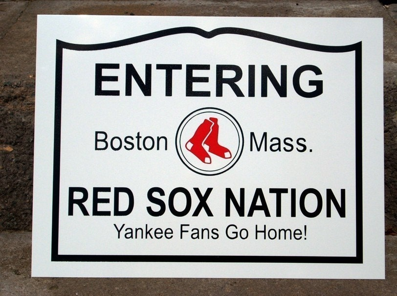 Red Sox Nation Sign 9x12 Yankees Go Home RedWhite And Black