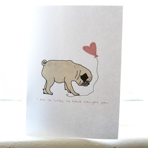Pug in Love Card - Customizable With Your Text