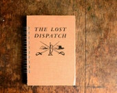 Vintage Book Journal .. The Lost Dispatch