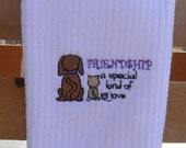 Embroidered Friendship a special kind of Love kitchen Towel