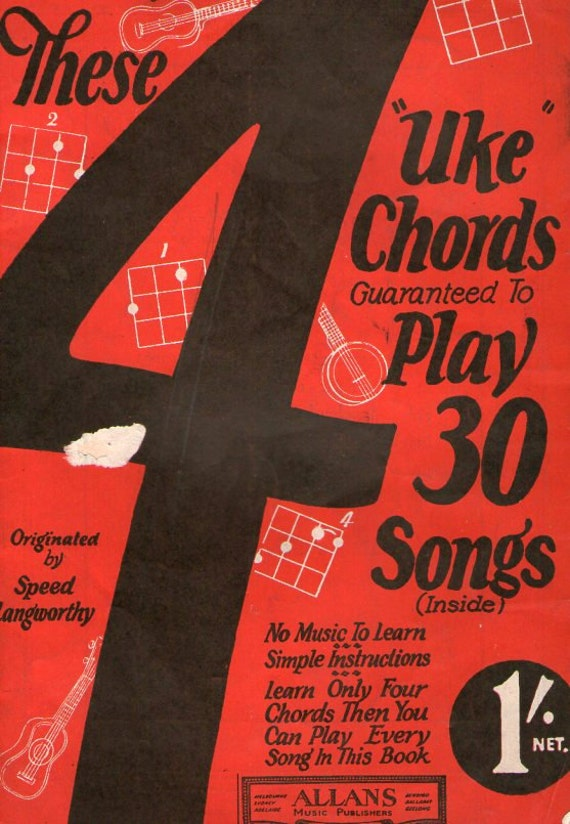 Amazing 1926 '4 Chord System' for ukelele.  Uke chords & instructions for 30 songs by Speed Langworthy