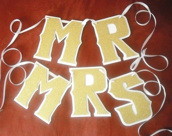 MR and MRS Chair Banners - Matching Bride and Groom Wedding Decoration in Gold Glitter on White