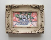 Miniature Spring Still life Painting, original acrylic, shabby chic, distressed frame,Fleur di Lis,  tulips, daisies