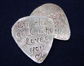 recycled silver custom guitar pick . ONE personalized with im the girl who loves you inscription . ready to ship . free shipping