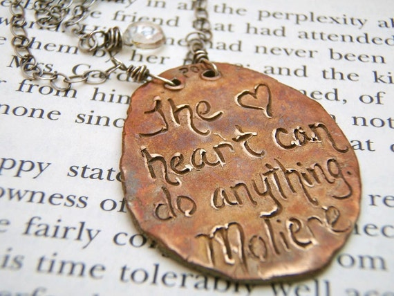 moliere quote necklace . recycled bronze the heart can do anything necklace . sterling silver . free shipping ready to ship