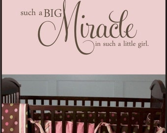 BABY MIRACLE QUOTE - Vinyl Decal - Nursery or baby room