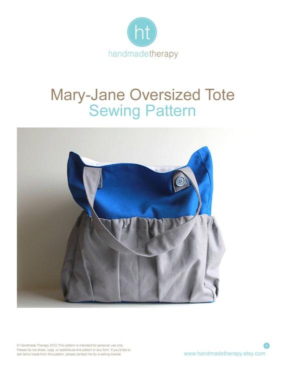Bag Sewing Pattern. Sewing Pattern - Mary-Jane Oversized Tote Bag. Purse Pattern.