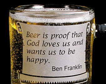 Ben Franklin Beer Mug, Etched Glass Gift for Beer Lovers, Beer Stein with Quote, Present for Men