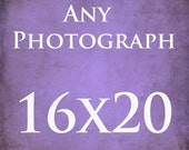 Personalize It - A Print to be 16x20 - Fine Art Photography Print - Customize It