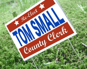 Miniature Political Yard Sign --- Tom Small