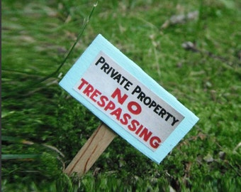 Miniature Private Property No Trespassing Sign