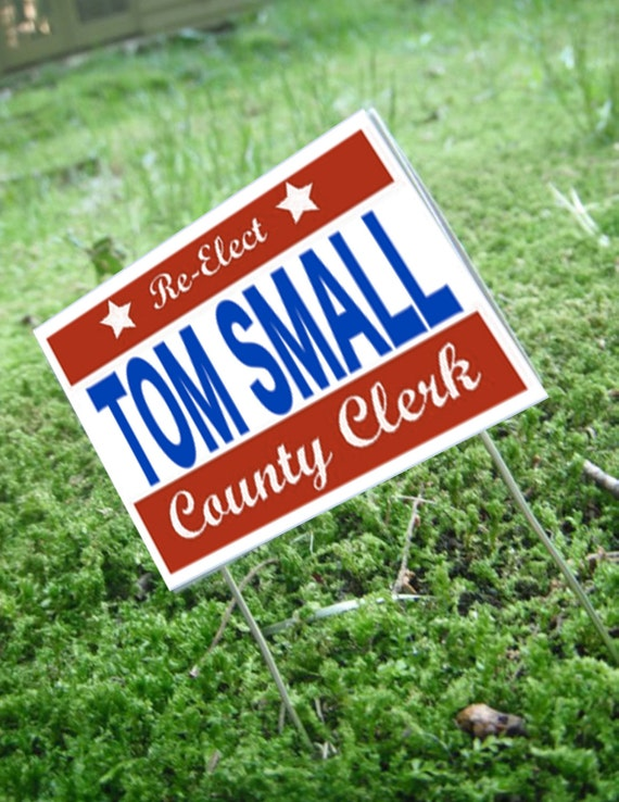 Miniature Political Yard Sign --- Tom Small