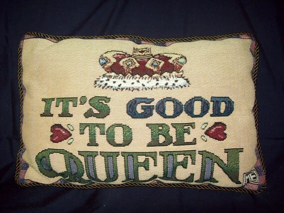 It S Good To Be Queen Mary Engelbreit Tapestry Pillow