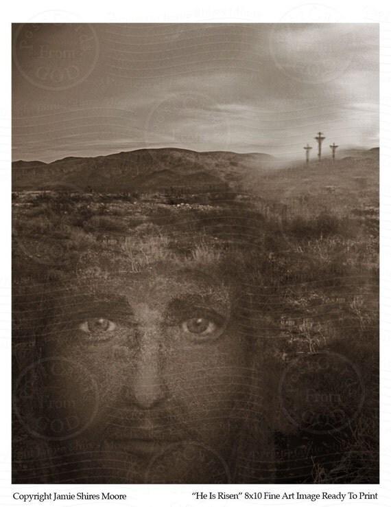 He Is Risen - 8x10 Fine Art Image  - Ready To Print Digital JPG Sheet