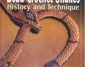 Bead Crochet Snakes: History and Technique book