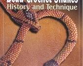 Perles au Crochet serpents : Livre de l'histoire et la Technique