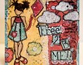 Free 2 B Me mixed media canvas 6x6 wood panel