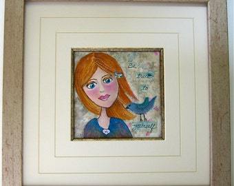 Girl Woman Art, Inspirational Quote, Quilted Fabric and Paint, Be True to Yourself, Framed or Unframed