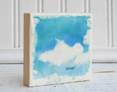 DREAM Encaustic Photo Painting  White Clouds Blue Sky Mini Painting