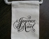 Joyeux Noel Holiday Christmas Muslin Party Favor / Gift Bag