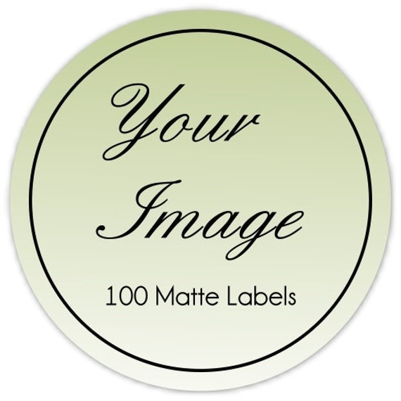 Custom Logo Stickers or Business Labels - TWO INCH round - Get 100 MATTE round labels - 2 inch round