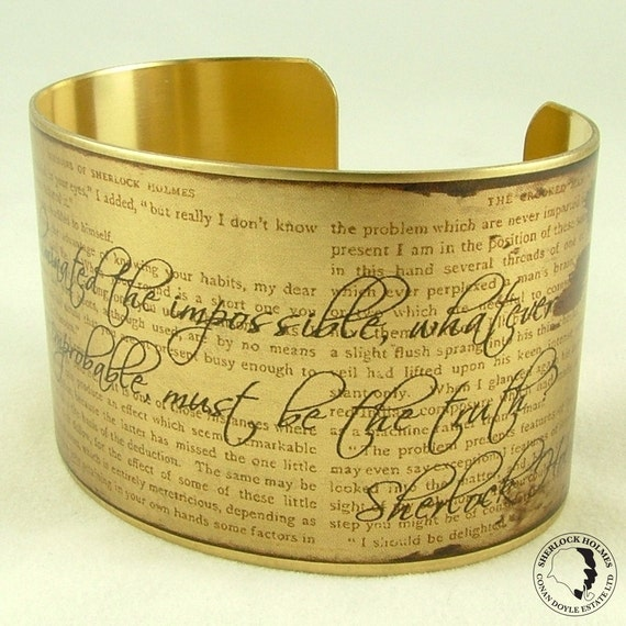 Sleuthing Sherlock Holmes Story - The Impossible and Improbable - Literary Quote Brass Cuff