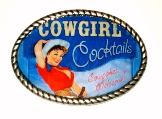 Cowgirl Cocktails Belt buckle with PinUp Cowgirl print Free Leather Belt Strap Included