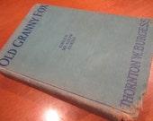 Vintage Book 1920 Old Granny Fox by Thornton Burgess