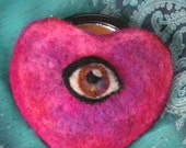 Here's Looking At You -Fabulous Felted Eye Compact Case with Mirror -