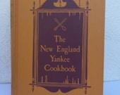 New England Yankee Cookbook. 1939 hard cover.