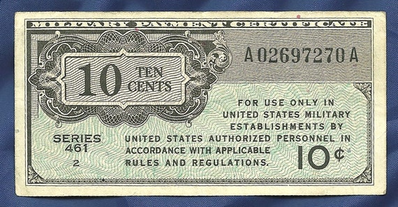 Military Pay Certificate MPC Series 461 10 Cents