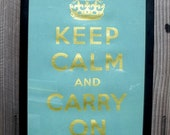 Darker Dusty Blue and Gold Keep Calm and Carry On Print
