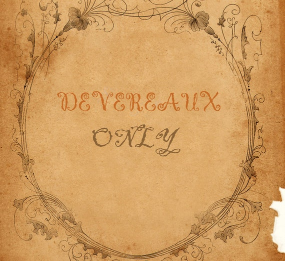 For DEVEREAUX only Special order
