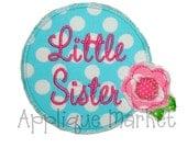 Machine Embroidery Design Applique Little Sister INSTANT DOWNLOAD