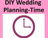 DIY (Do-It-Yourself) Wedding Planning--Time--Set goals, Create Timelines, Make to-do lists