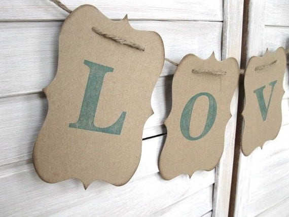Love Banner - Featured in Romantic Homes 2012 Feb. Issue - Aqua/blue/green