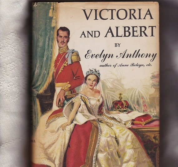 Royal Wedding Victoria and Albert by Evelyn Anthony 1958 Vintage Book