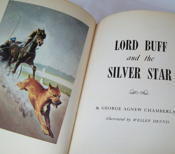 Vintage Book Children Horse Dog 1950s Lord Buff and the Silver Star Chamberlain 1955 Dennis Illustrated Horses