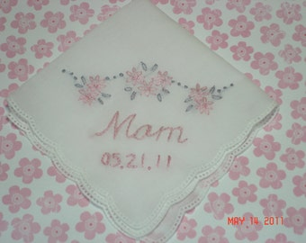 Wedding handkerchief / mother of bride / groom on delicate picot edged hanky/ 10x10in. / hand embroidered / wedding colors welcome