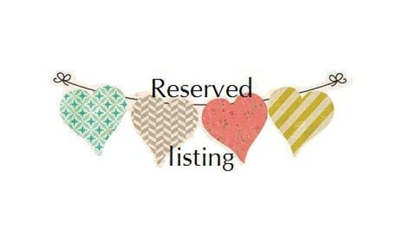 reserved listing for sjay